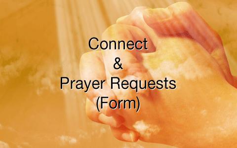 Connect & Prayer Requests FBC