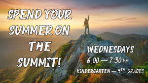 FBC Summer Summit for Kids