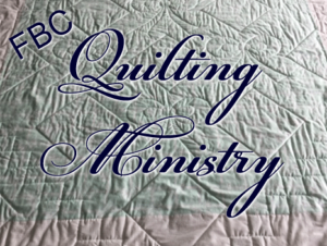 FBC quilting ministry meets on Wednesdays