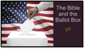 FBC sermon on the Bible and the ballot box